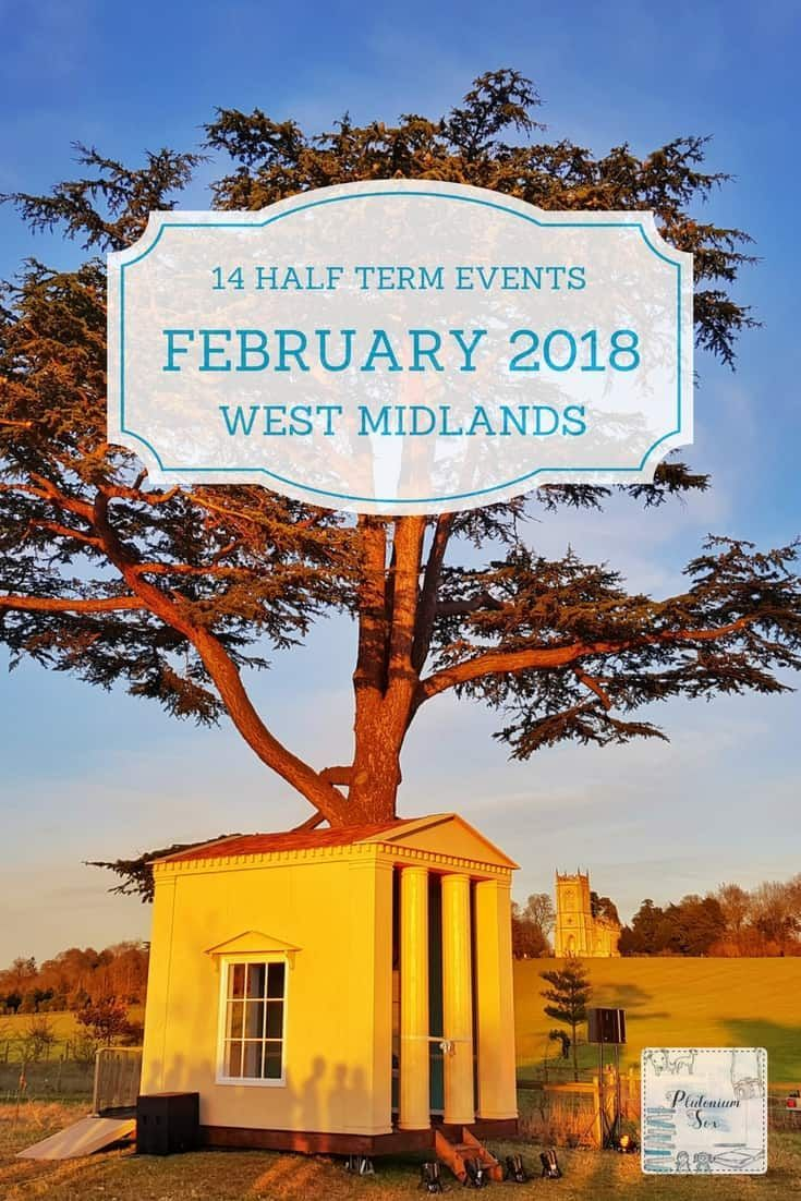 14 ideas for February half term 2018 in the West Midlands | West