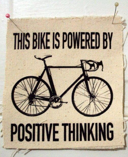 Positive Thinking Bike Quotes Bicycle Quotes Cycling Quotes