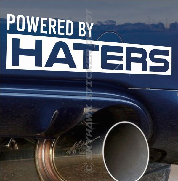 Powered by haters funny bumper sticker vinyl decal muscle car jdm drift turbo gm