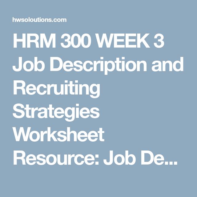 Hrm  Week  Job Description And Recruiting Strategies Worksheet