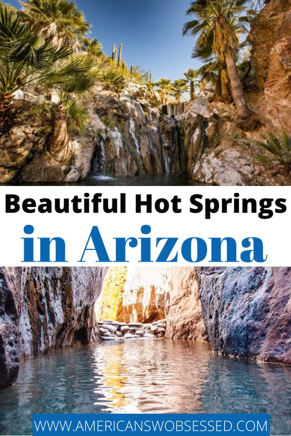 17 The Best Hot Springs in Arizona | American Sout