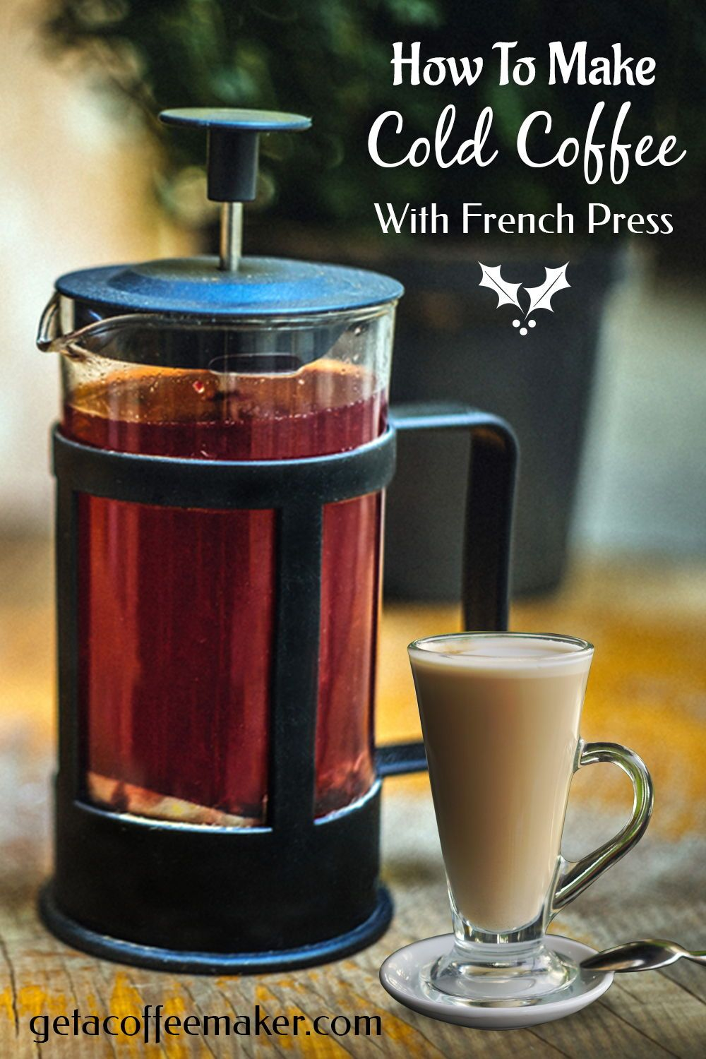 How to make cold coffee with french press definite guide