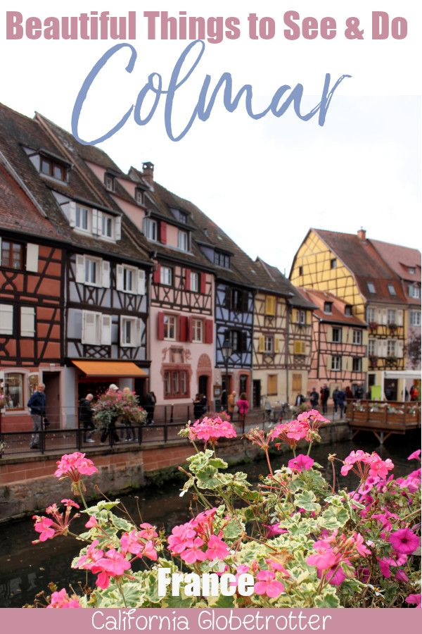 Beautiful Things to See & Do in Colmar