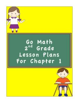 Go Math 2nd Grade Chapter 1 Lesson Plans And Ccss Checklist Lesson