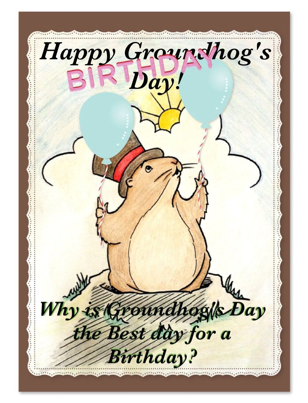 Happy groundhogs day birthday card front why is groundhogs day happy groundhogs day birthday card front why is groundhogs day the best day for m4hsunfo Choice Image