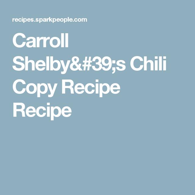Carroll Shelby S Chili Copy Recipe Recipe Recipe Carroll Shelby Chili Chili Mix Recipe Seasoning Recipes