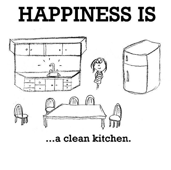 Clean Kitchen Quotes: Happiness Is, A Clean Kitchen.