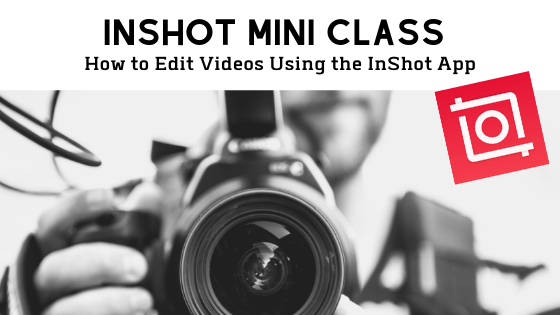 Learn how to edit videos using the InShot app (With images