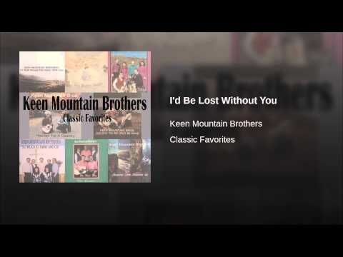 I D Be Lost Without You Bluegrass Music Lost Without You You Youtube