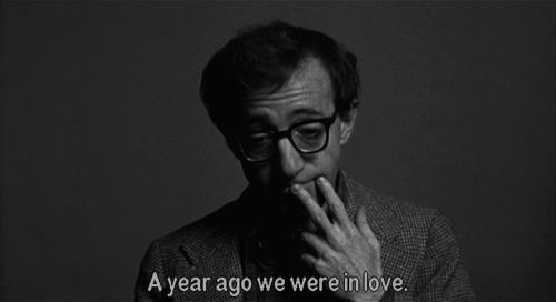 A Year Ago We Were In Love Woody Allen Annie Hall Sentimental