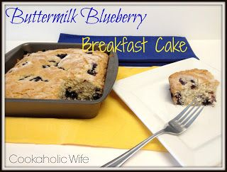 Buttermilk Blueberry Breakfast Cake - Cookaholic Wife