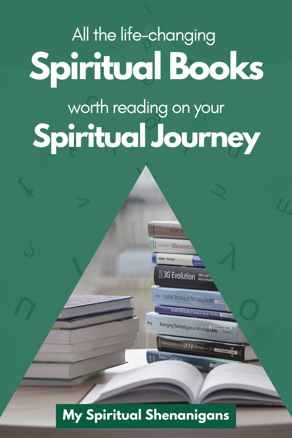 Life Changing Spiritual Books That Are A Must Read For Your Spiritual Journey Spirituality Books Spirituality Spiritual Journey