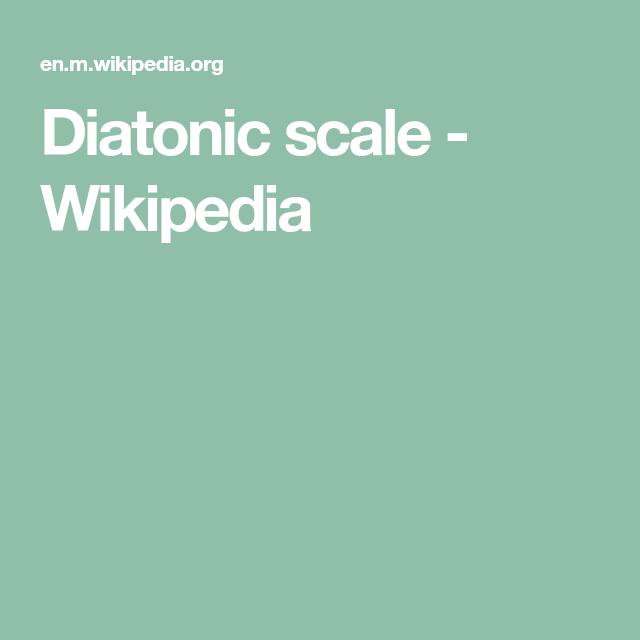 Diatonic Scale Wikipedia Palliative Care How The Universe Works Care
