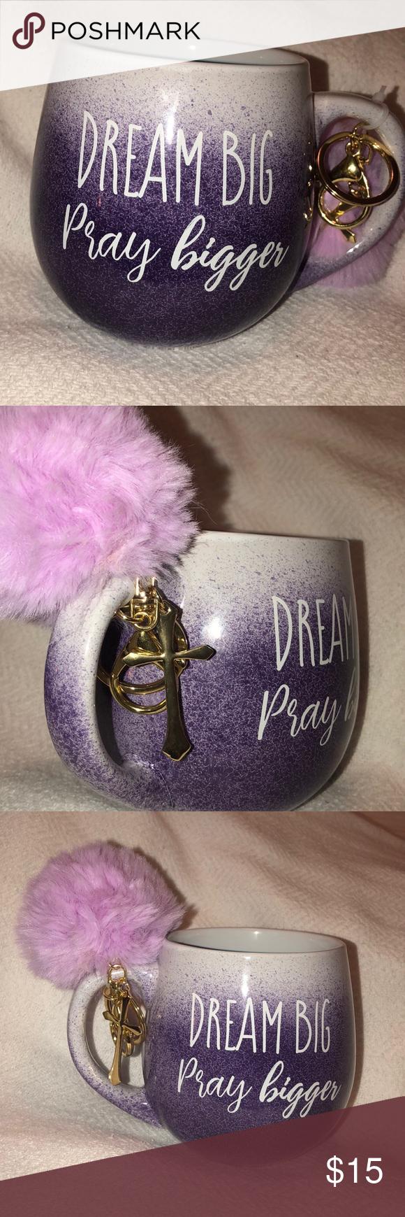 Dream Big Pray Bigger Mug Coffee And Tea Accessories Things To Sell Fashion Tips