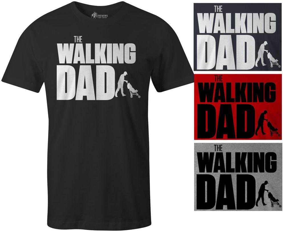 6042c524 funnyshirts 9 Crowns Tees Men's Walking Dad Funny Sarcastic T-Shirt ...