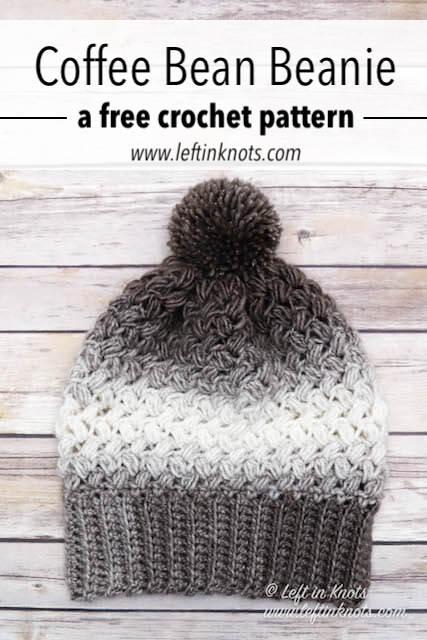 Crochet Coffee Bean Beanie - Free Pattern — Left in Knots