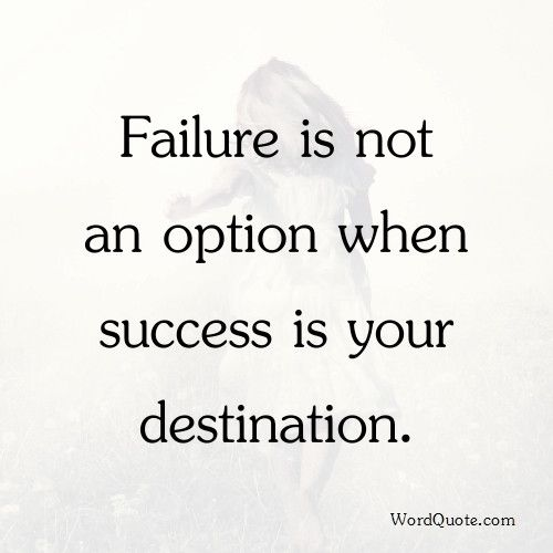 Failure Is Not An Option Quote Funny Quotes Quotes