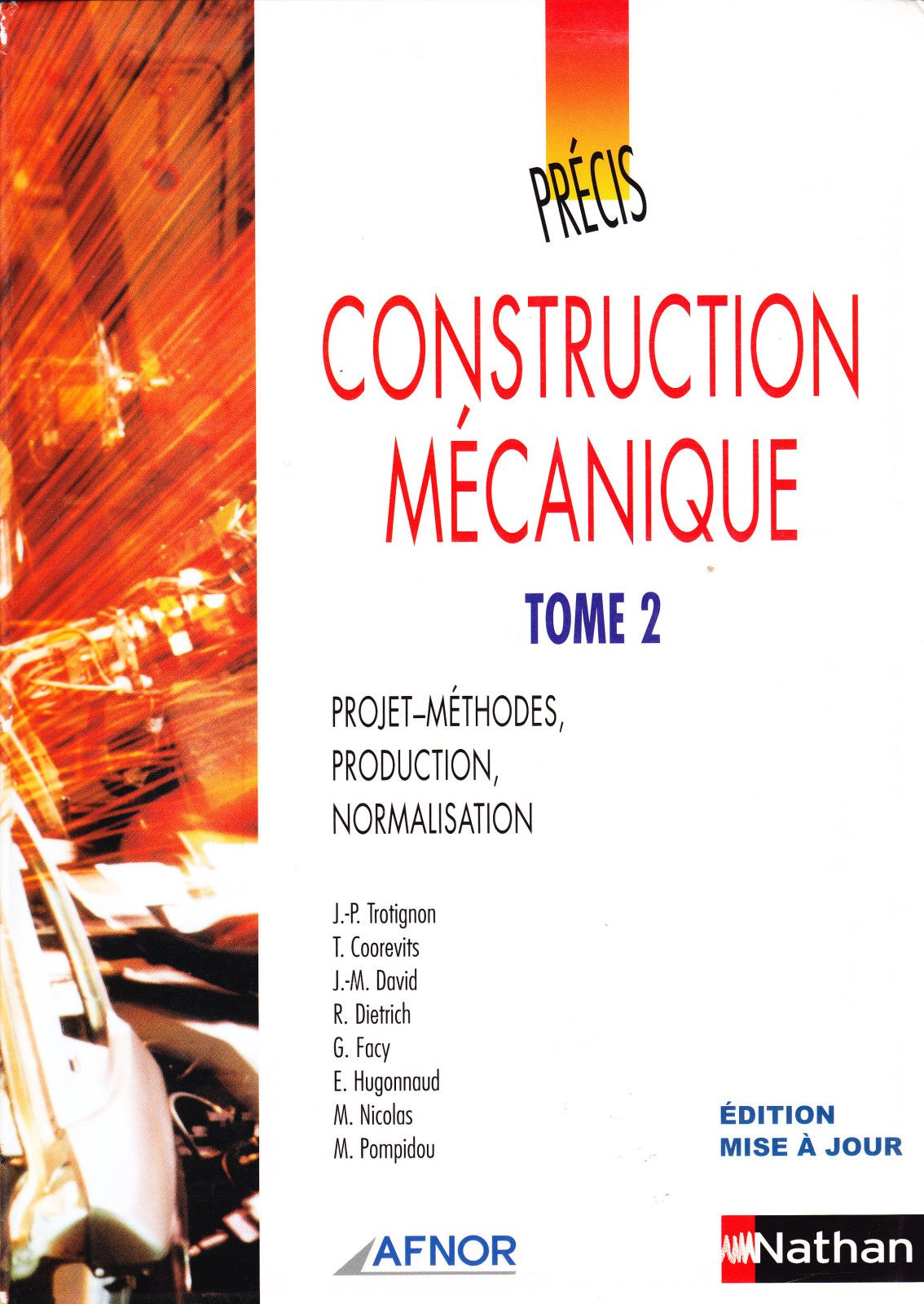 Album Precis De Construction Mecanique Le Blog De Ressources Cpi Blog Over Blog Com Genie Mecanique Mecanique Maintenance Industrielle