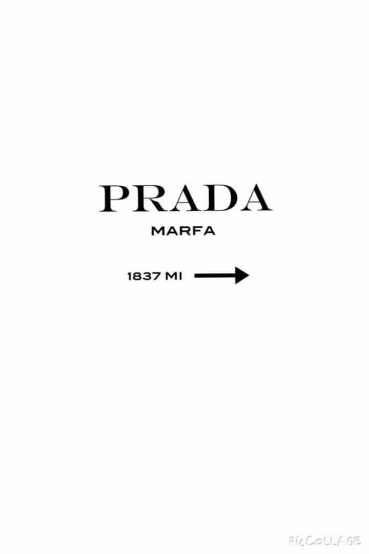 Pin Von Catarina Mendes Auf Quadros Prada Marfa Prada Bild Hintergrund Iphone