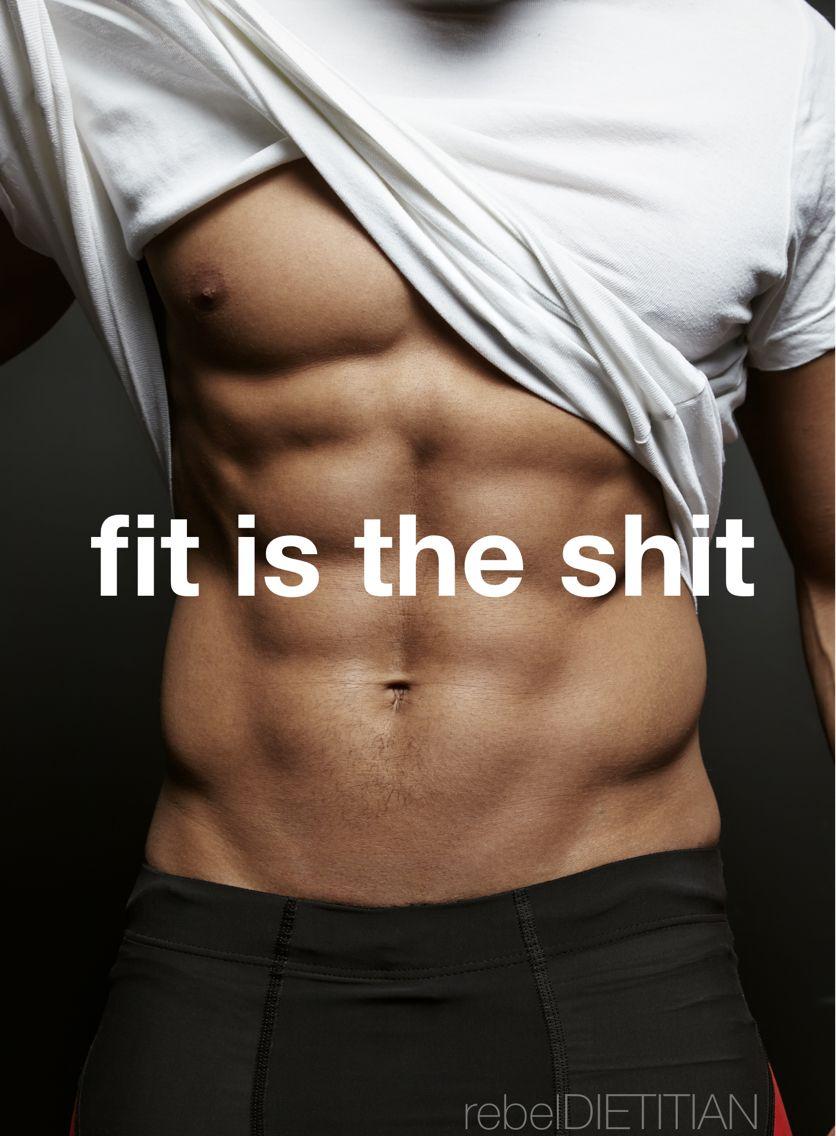 Fit Is The Shit Fitness Motivation Fitness Korper Formen