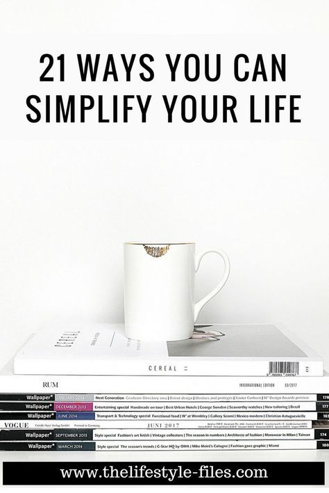 21 habits that make my life a lot simpler – The Lifestyle Files