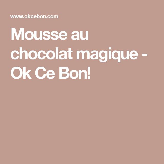 Mousse au chocolat magique - Ok Ce Bon!