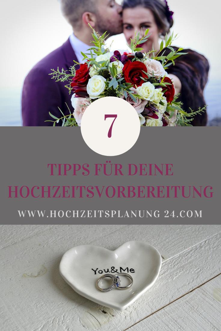 Hochzeitsvorbereitung Diese 7 Tipps Musst Du Wissen Hochzeit Vorbereitung Hochzeit Hochzeitsvorbereitungen
