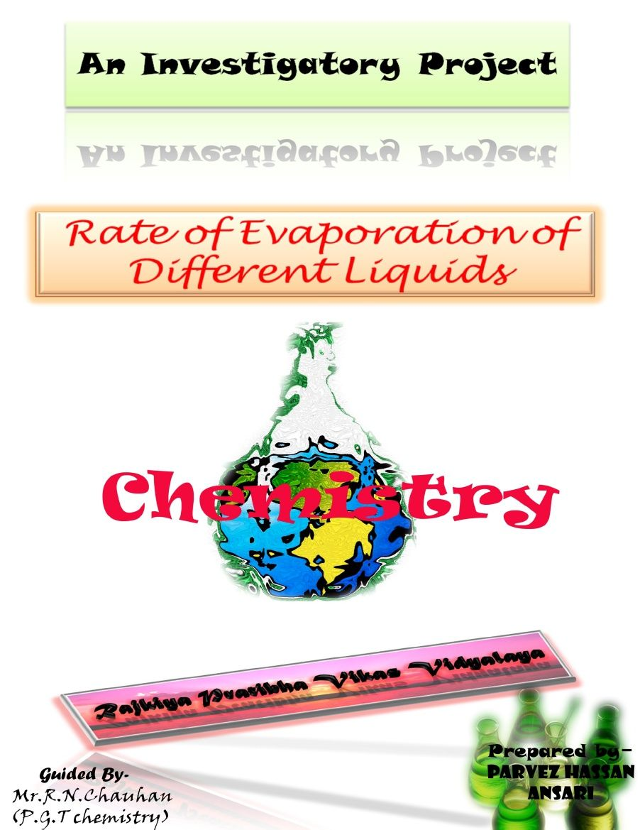Chemistry investigatory project rate of evaporation of different chemistry investigatory project rate of evaporation of different liquids solutioingenieria Images