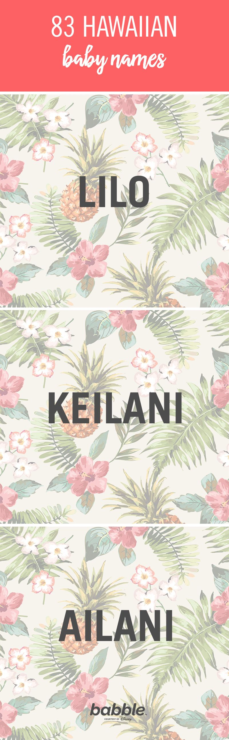 When it comes to naming your baby, it can sometimes be a difficult decision, as there are so many names to choose from. Hawaiian baby names can be great options. They tend to be some of the most beautiful and exotic names out there. From Lilo and Ailani, there are many great options to choose from. Click to browse through a list of Hawaiian baby names.