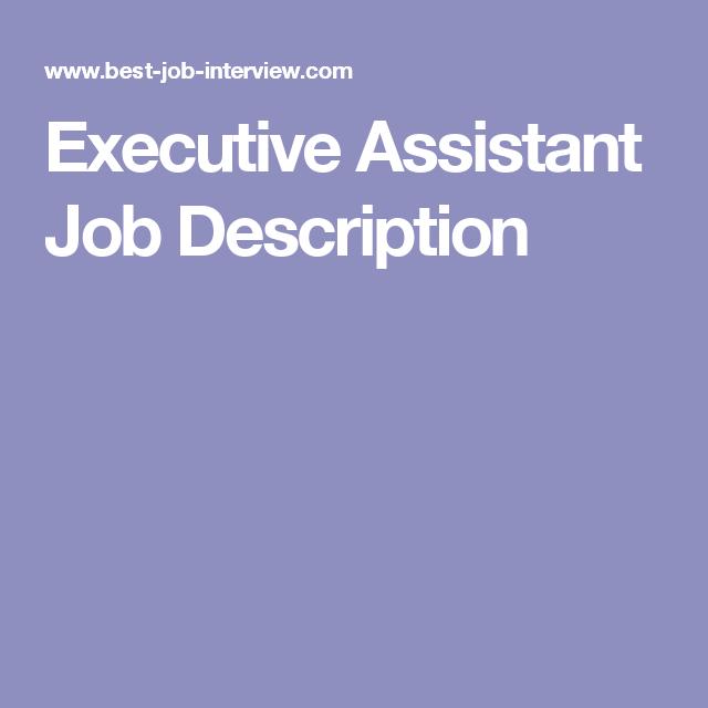 Executive Assistant Job Description  Motivational Business Quotes