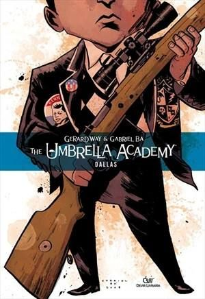 UMBRELLA ACADEMY, THE - DALLAS
