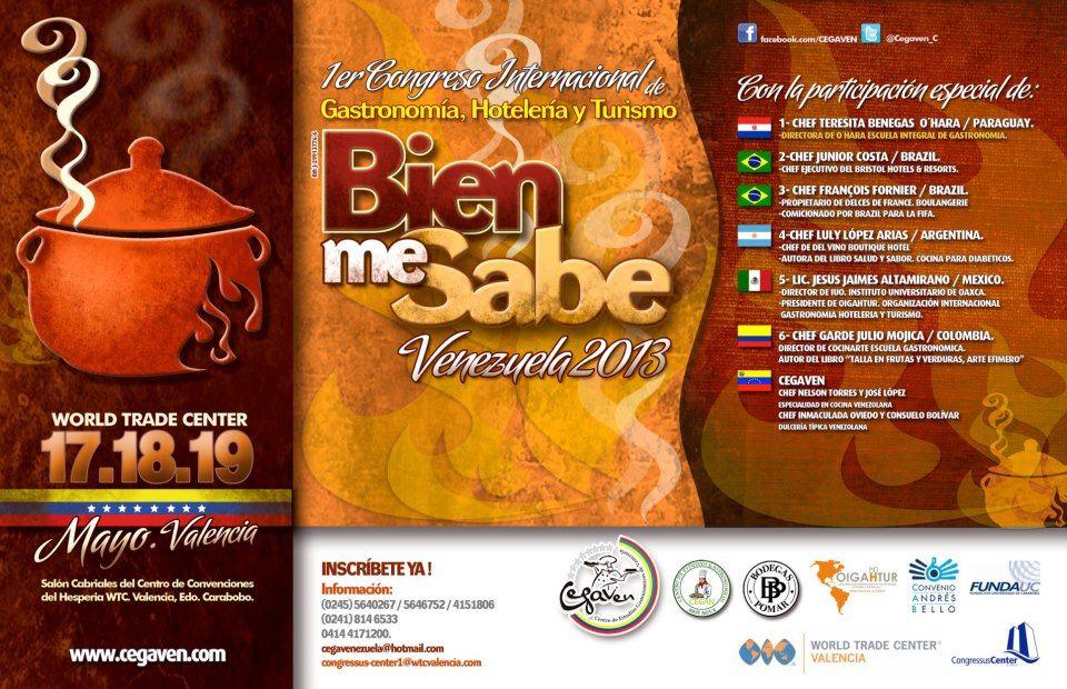 """1º Congreso Internacional de Gastronomía, Hoteleria y Turismo """"Venezuela Bien Me Sabe 2013"""" haz clic en la imagen para ampliar. @Cegaven_C"""