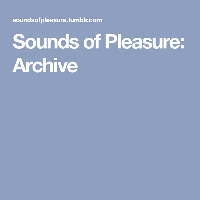 Pleasure archive com