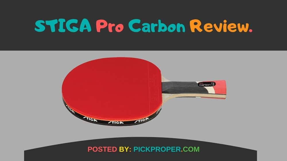 Stiga Pro Carbon Review A Competitive Table Tennis Racket Table Tennis Racket Table Tennis Table Tennis Player