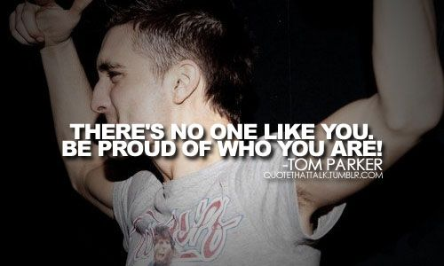 Tom Parker From The Wanted Tom Parker The Wanted Band Truth Quotes