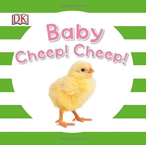 Baby Cheep! Cheep! (Baby Sparkle): DK: 9781465431844: Amazon.com: Books