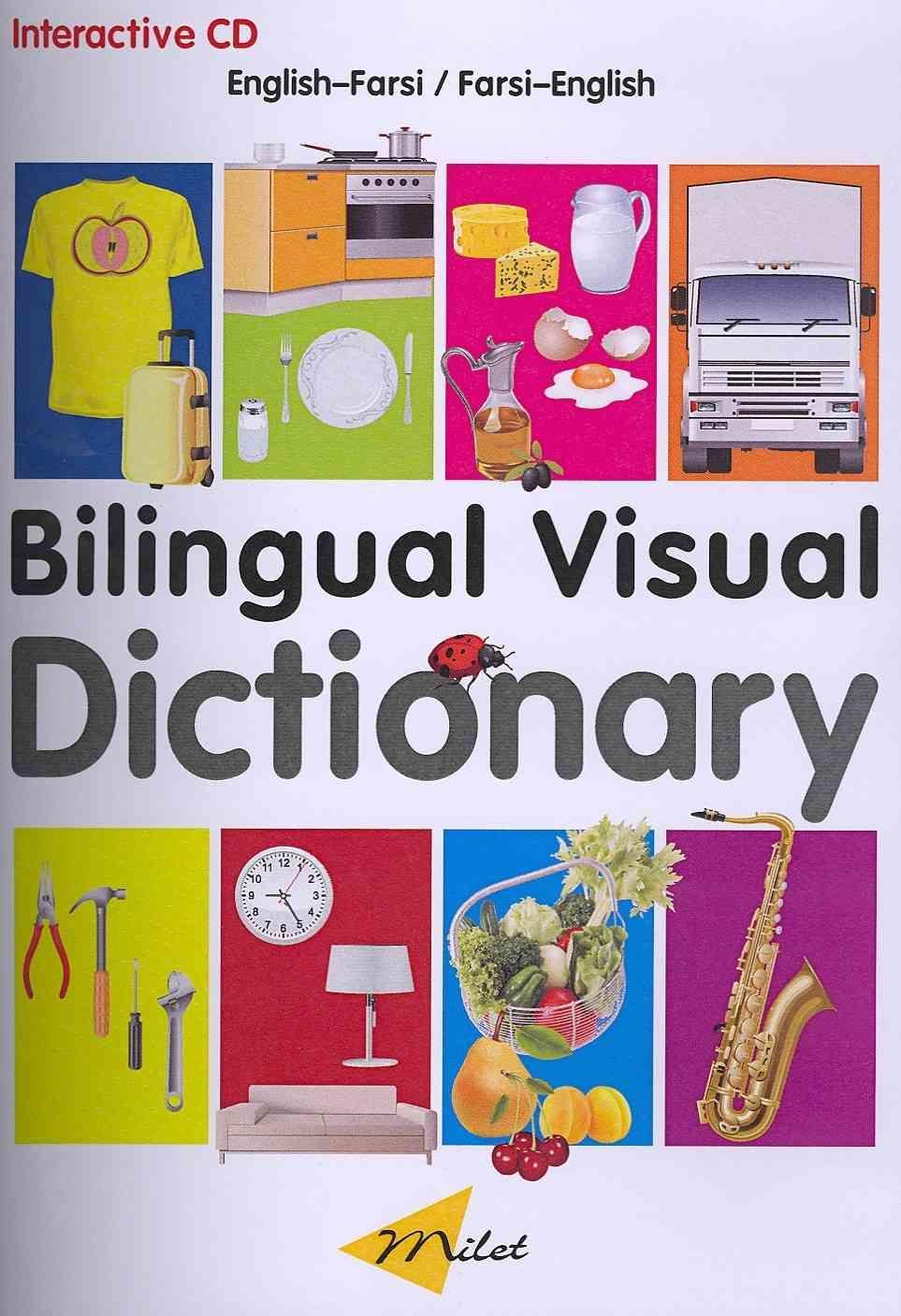 Bilingual Visual Dictionary: English-farsi/ Farsi-english