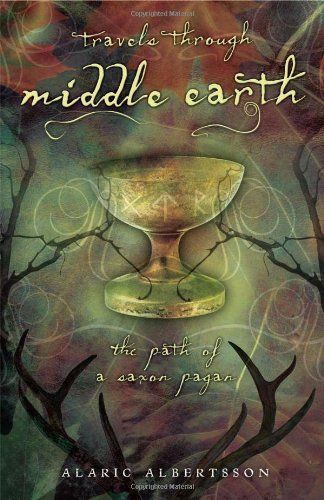 Bestseller Books Online Travels Through Middle Earth: The Path of a Saxon Pagan Alaric Albertsson $12.71  - http://www.ebooknetworking.net/books_detail-0738715360.html