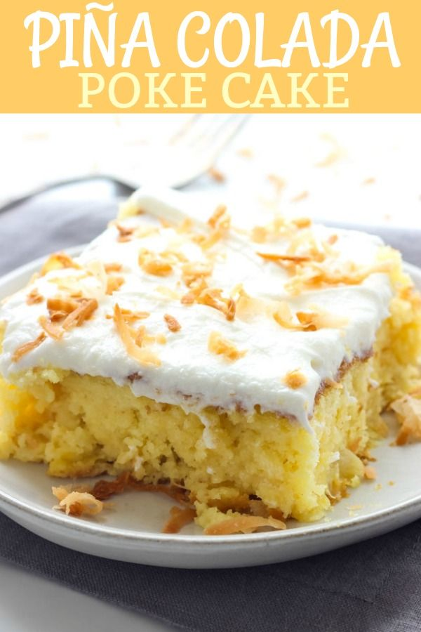 Piña Colada Poke Cake This Piña Colada Poke Cake is moist and delicious, and full of sweet tropical flavors. It's the perfect treat for warmer weather, or anytime you need a pick-me-up!#cake