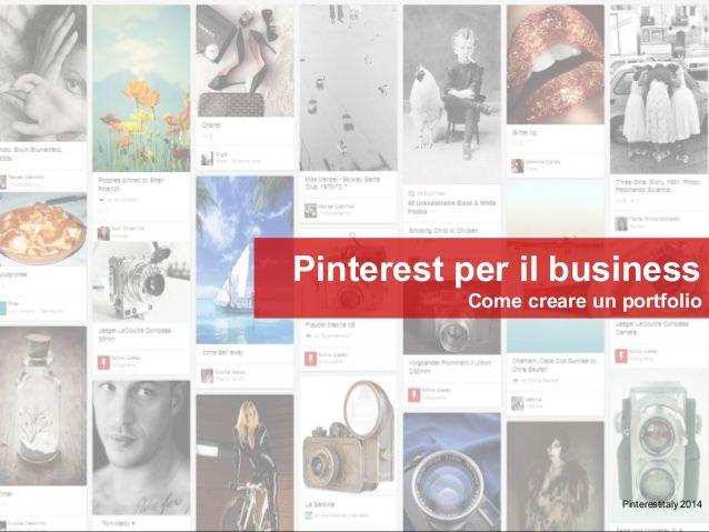 Pinterest per il business - Costruire un portfolio by Paola Sangiovanni via slideshare