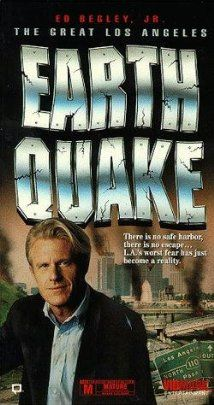 The Big One The Great Los Angeles Earthquake Tv Movie 1990 Los Angeles Earthquake Earthquake Movie Greatful