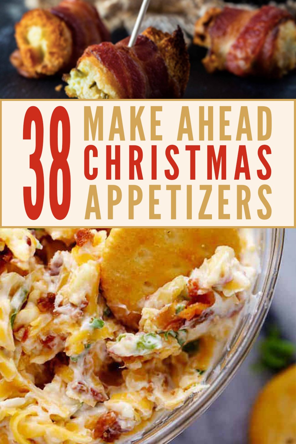 37 Delicious and Easy Make-Ahead Christmas Appetizers - Edit + Nest