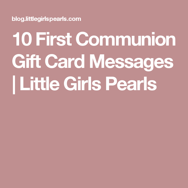 10 first communion gift card messages little girls pearls