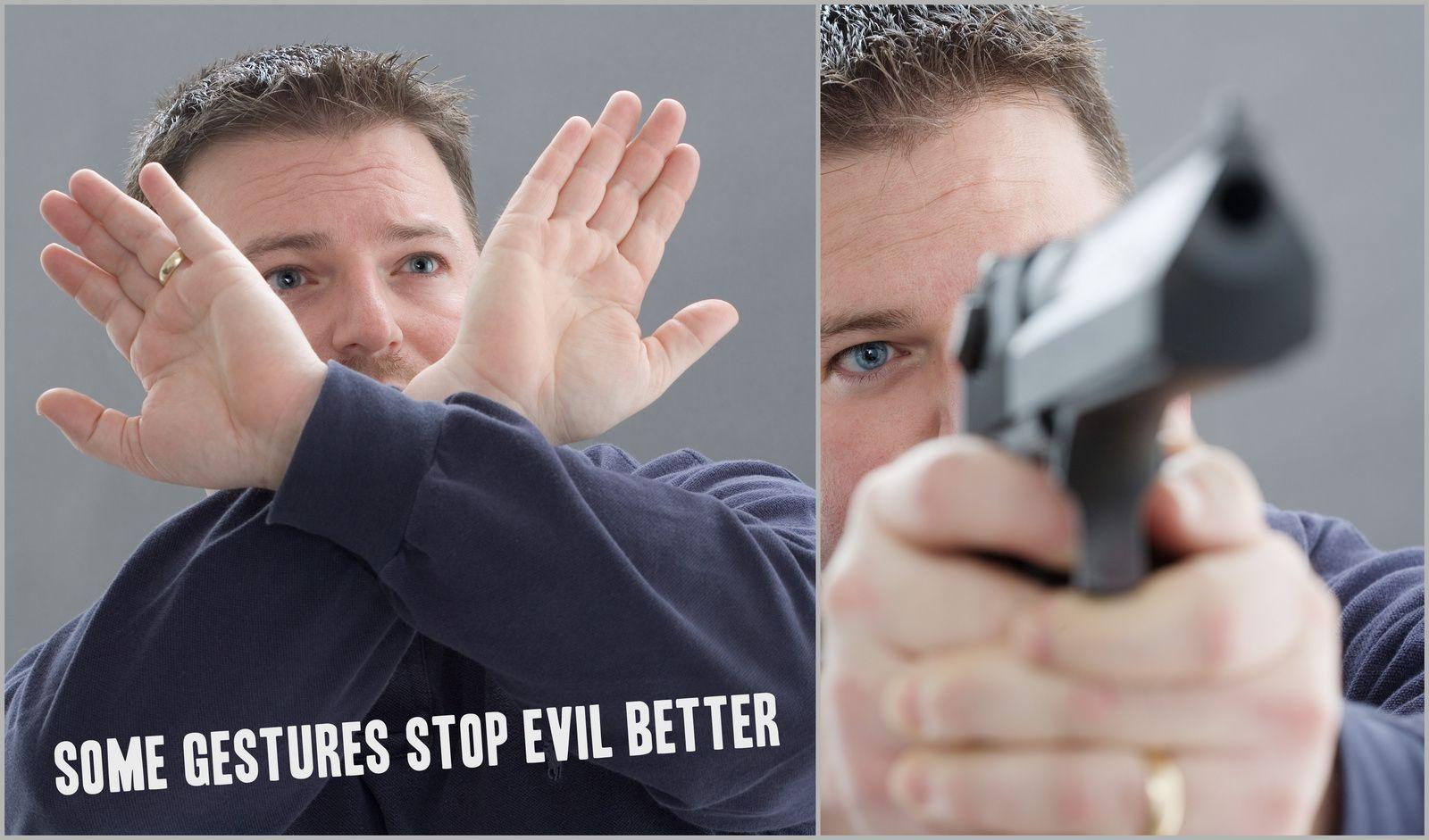 Some gestures stop evil better