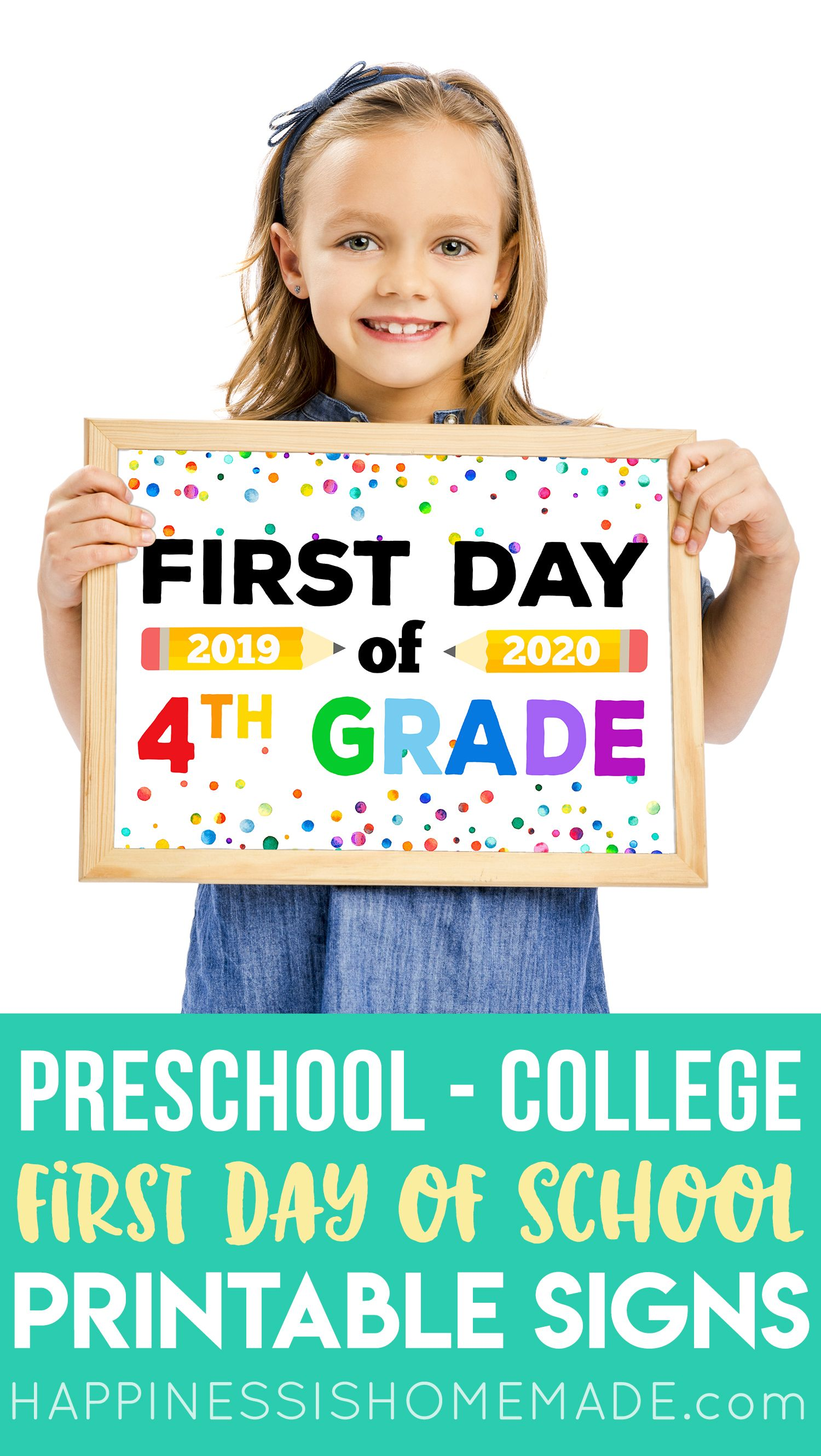 Free Printable First Day of School Signs for all grades - preschool through college! #BackToSchool #firstdayofschoolsign