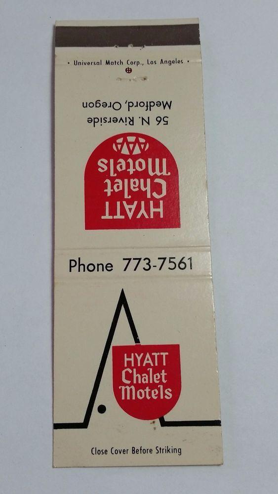 Hyatt Chalet Motels Medford Oregon Matchbook Matchcover With