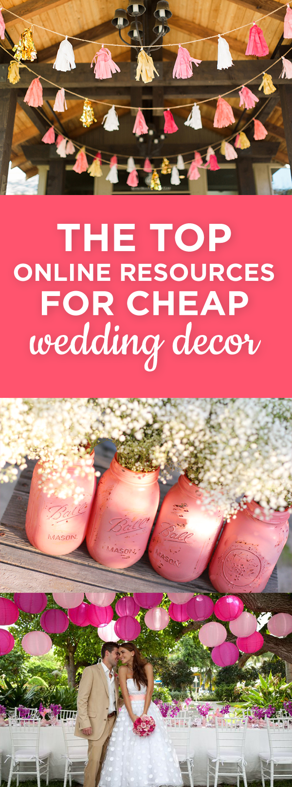 The Top Online Resources for Cheap Wedding Decor | Weddings, Wedding ...