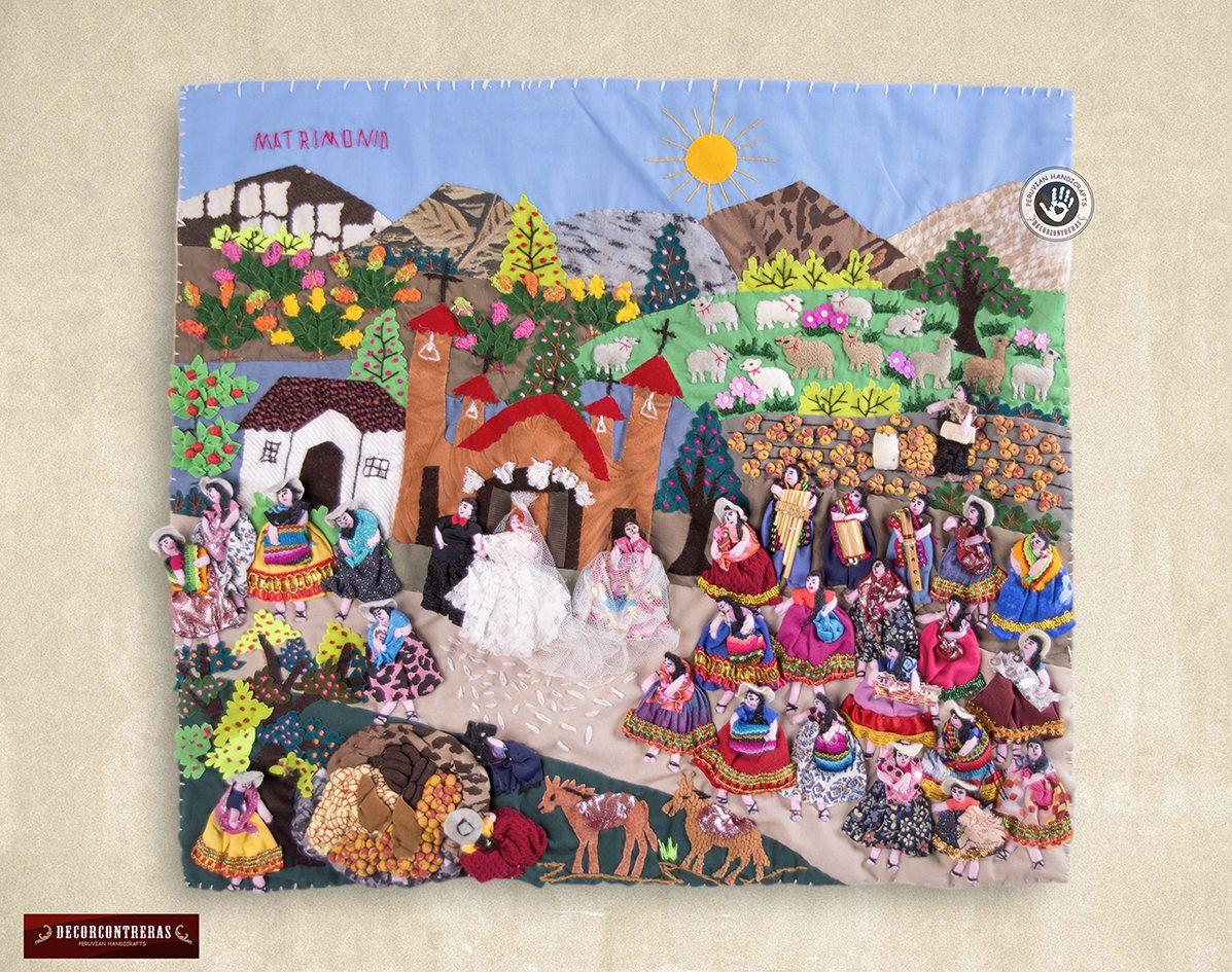 Arpillera 17 7x19 7 Arpillera Arte Popular Peru Matrimonio Andino Decoracion Hogar Cuadro Colgante Peruvian Art Textiles Artwork Quilted Wall Hangings