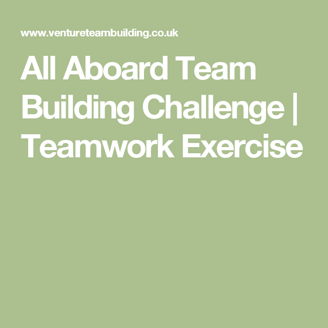 All Aboard Team Building Challenge | Teamwork Exercise | Young ...