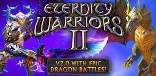 Eternity Warriors 2 Apk 2 1 0 Unlimited Glu Coins No Root Download